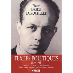 Textes politiques - Pierre Drieu La Rochelle
