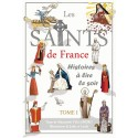 Les saints de France - Tome I - M. Vial-Andru