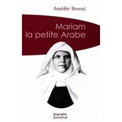 Mariam la petite Arabe - Amédée Brunot