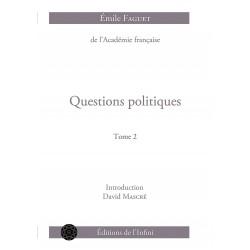 Questions politiques - T2 - Emile Faguet