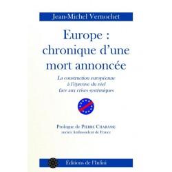 Europe : Chronique d'une mort annoncée - Jean-Michel Vernochet