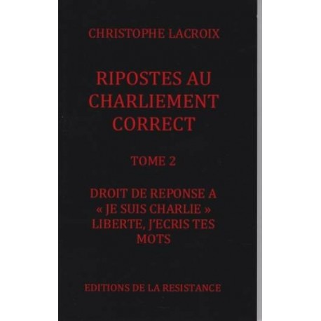 Ripostes au charliement correct -T2- Christophe Lacroix