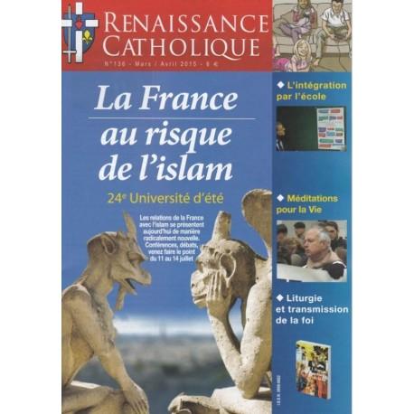 Renaissance catholique n°136 - Mars-Avril 2015