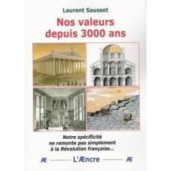 Nos valeurs depuis 3000 ans - Laurent Sausset