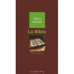 La Bible - Roland Meynet