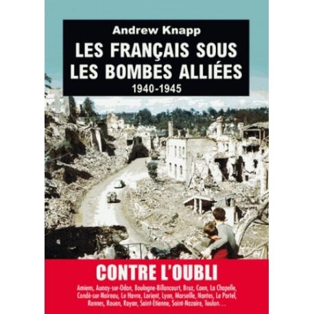 Les français sous les bombes alliées - Andrew Knapp