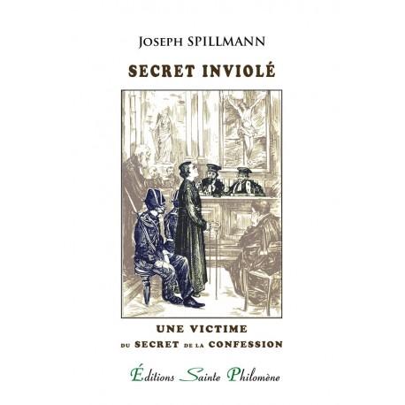 Secret inviolé - Joseph Spillmann
