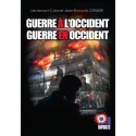 Guerre à l'Occident, guerre en Occident - J-F Cerisier