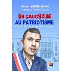 Du gauchisme au patriotisme - Fabien Engelmann