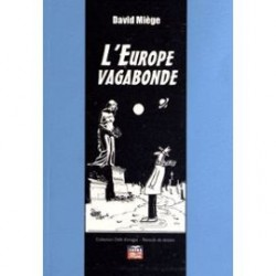 L'Europe vagabonde - David Miège
