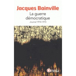 La guerre démocratique - Jacques Bainville