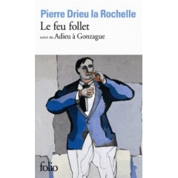 Le feu follet - Pierre Drieu La Rochelle