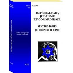 Impérialisme, judaïsme et communisme - Istvan Bakony