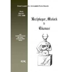 Beelphegor, Moloch et Chamos - Dom Calmet Paul Drach