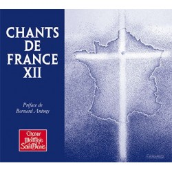 Chants de France XII - Chœur Montjoie Saint Denis