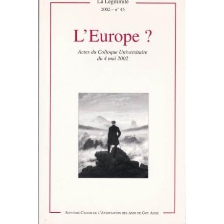 L'Europe ? - La Légitimité, 2002 - n°45