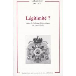 La Légitimité ? - La Légitimité, 2005 - n°51