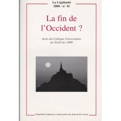 La fin de l'Occident ? - La Légitimité, 2000 - n°41