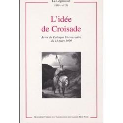 Lidée de Croisade - La Légitimité, 1999 - n°39