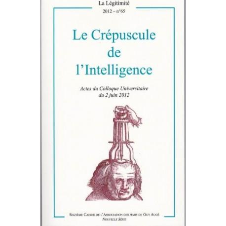Le Crépusccule de l'Intelligence - La Légitimité, 2012 - n°65
