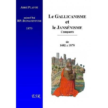 Le Gallicanisme et le Jansénisme - Abbé Planté