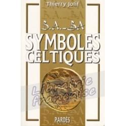 B.A.-BA Symboles Celtiques - Thierry Jolif
