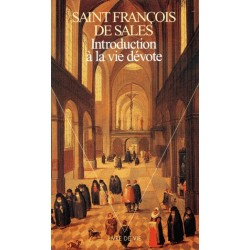 Introduction à la vie dévote - Saint François de Sales