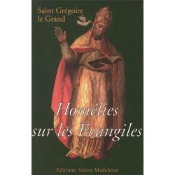 Homélies sur les Evangiles - Saint Grégoire le Grand