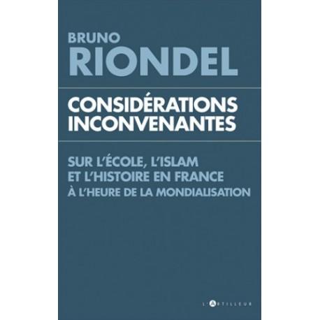 Considérations inconvenantes - Bruno Riondel