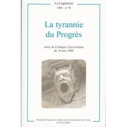 La tyrannie du progès - La Légitimité, 2009 - n°59