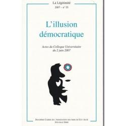 L\'illusion démocratique - La Légitimité, 2007 - n°55