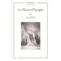 Les Blancs d'Espagne - Guy Augé - La Légitimité, 1994 - 2-n°43