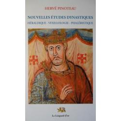 Nouvelles Etudes Dynastiques : Héraldique - Vexillologie - Phaléristique - Hervé Pinoteau