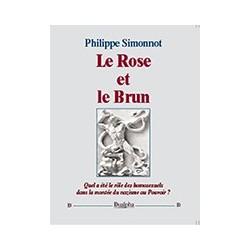 Le Rose et le Brun - Philippe Simonnot