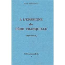 A l'enseigne du père tranquille - Jean Nouyrigat