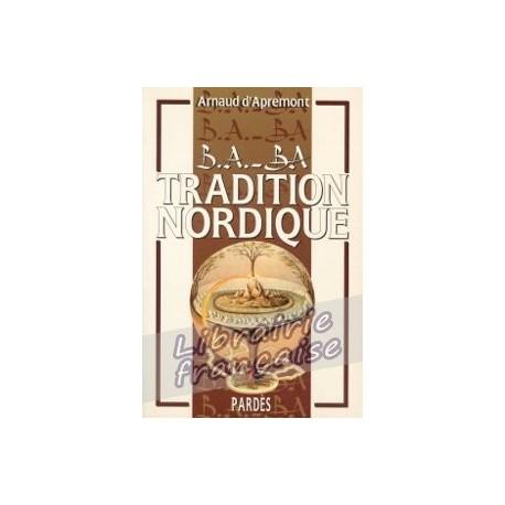 B.A.-BA Tradition Nordique - Arnaud d'Apremont