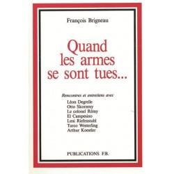 Quand les armes se sont tues... - François Brigneau