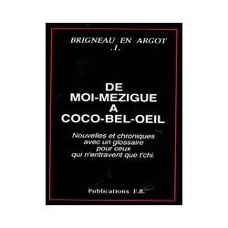 De moi-mezigue à coco-bel-oeil - François Brigneau