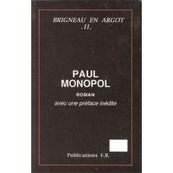 Paul monopol - François Brigneau