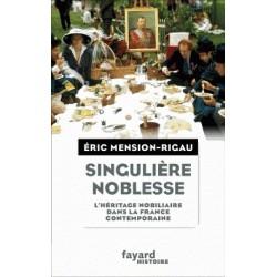 Singuière noblesse - Eric Menion-Rigau