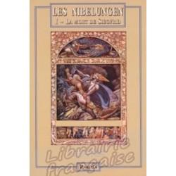 La légende des Nibelungen tome I et II