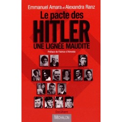 Le pacte de Hitler - Emmanuel Amara, Alexandra Ranz