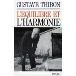 L'équilibre et l'harmonie - Gustave Thibon