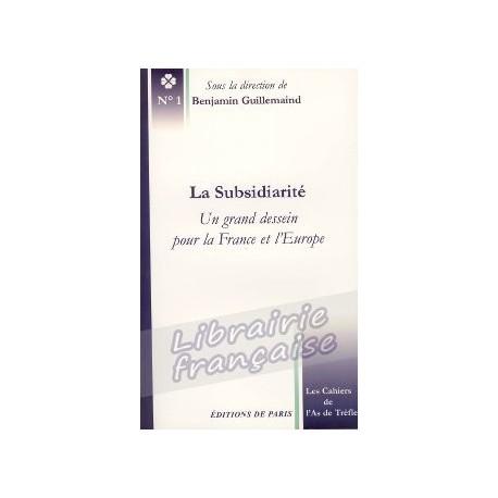La subsidiarité - Benjamin Guillemaind
