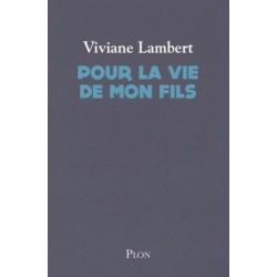 Pour la vie de mon fils - Viviane Lambert