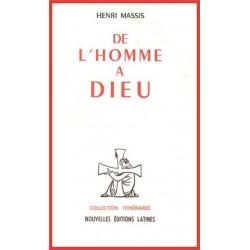 De l'homme à Dieu - Henri Massis