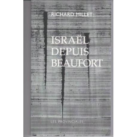 Israël depuis Beaufort - Richard Millet