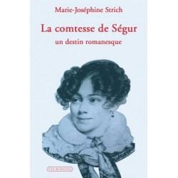 La comtesse de Segur - Marie-Joséphine Strich