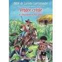 Vendée créole - Odile de Lacoste Lareymondie