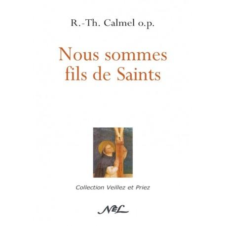 Nous sommes fils de Saint - R.-Th. Calmel o.p.